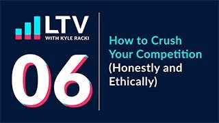 How to Crush Your Competition (Honestly and Ethically)