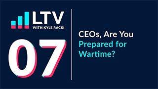 CEOs, Are You Prepared for Wartime?