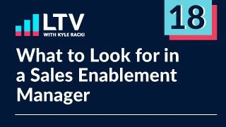 What to Look for in a Sales Enablement Manager