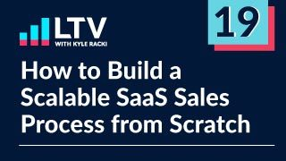 How to Build a Scalable SaaS Sales Process from Scratch