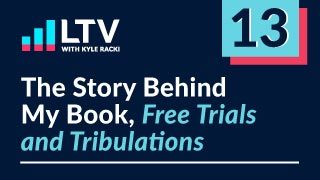 The Story Behind My Book, Free Trials and Tribulations