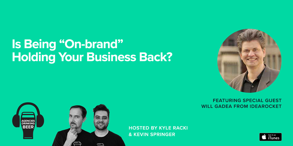 "Is Being ""On-brand"" Holding Your Business Back?"