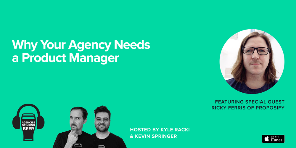 Why Your Agency Needs a Product Manager