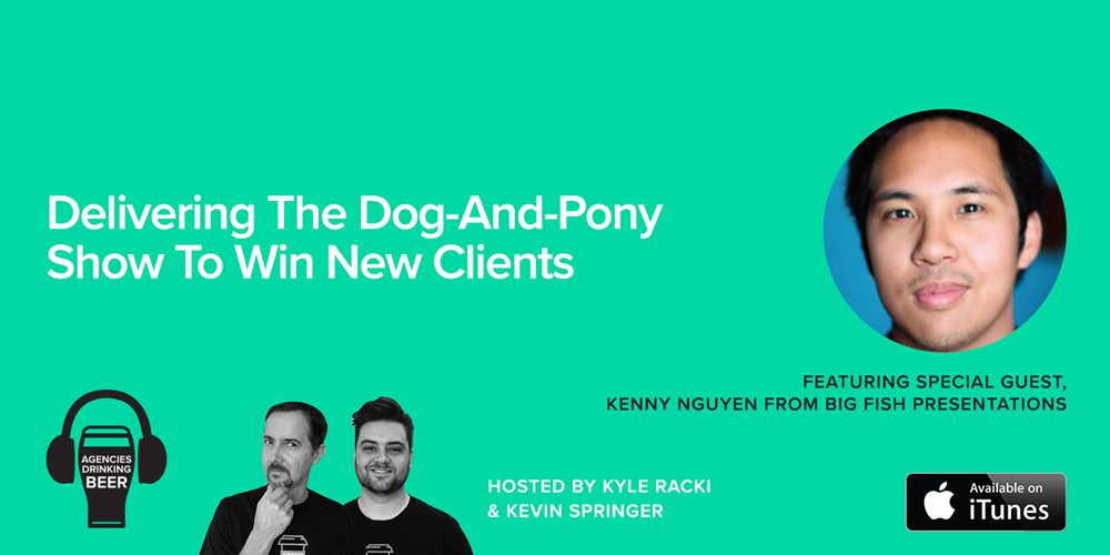 Delivering The Dog-And-Pony Show To Win New Clients