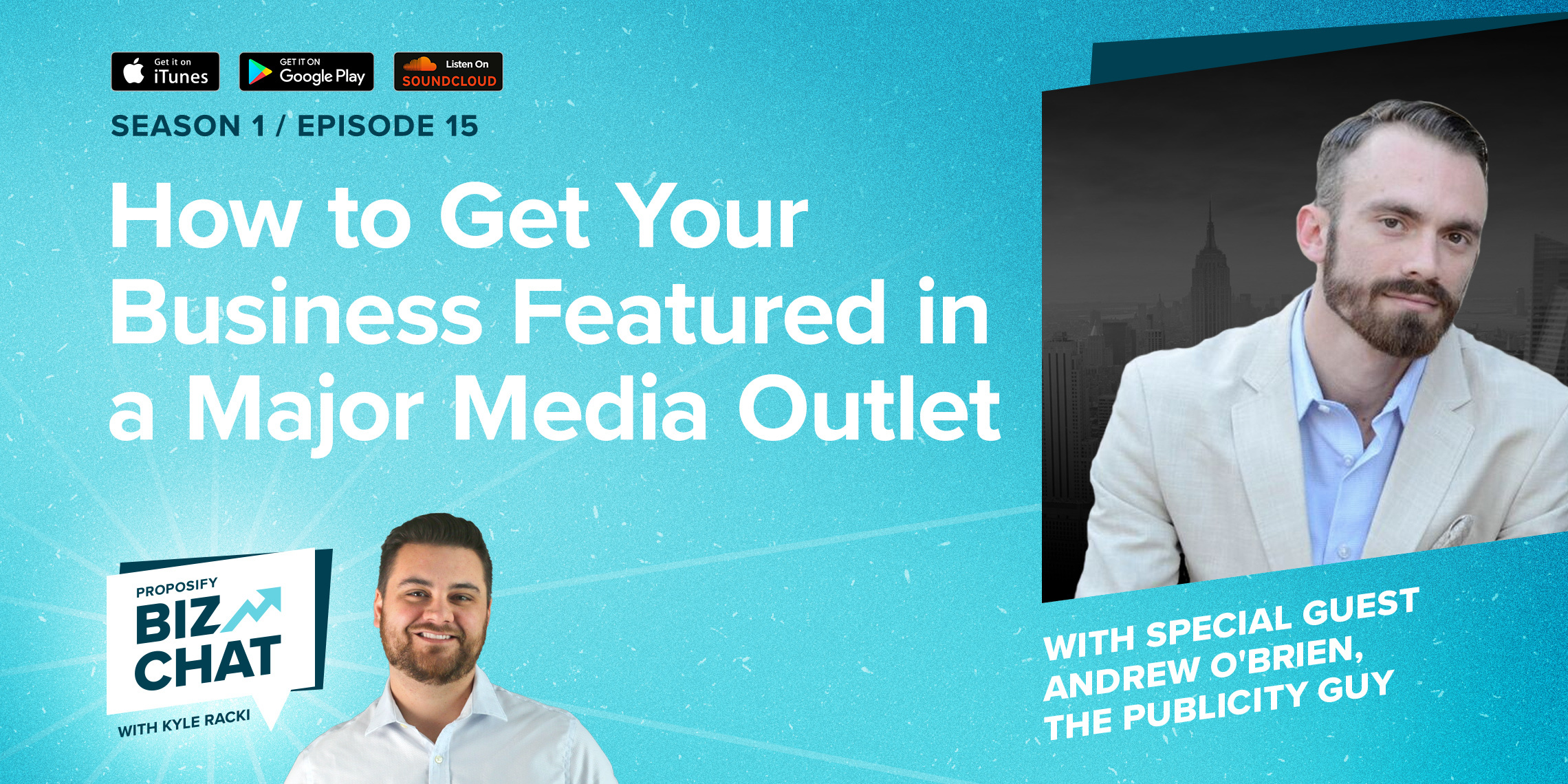 How to Get Your Business Featured in a Major Media Outlet. Ep.015