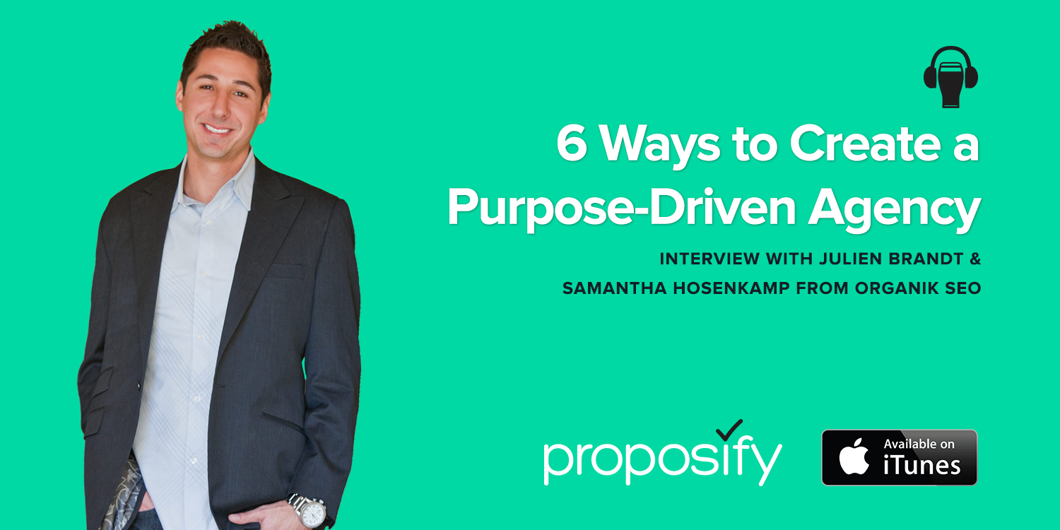 6 Ways to Create a Purpose-Driven Agency