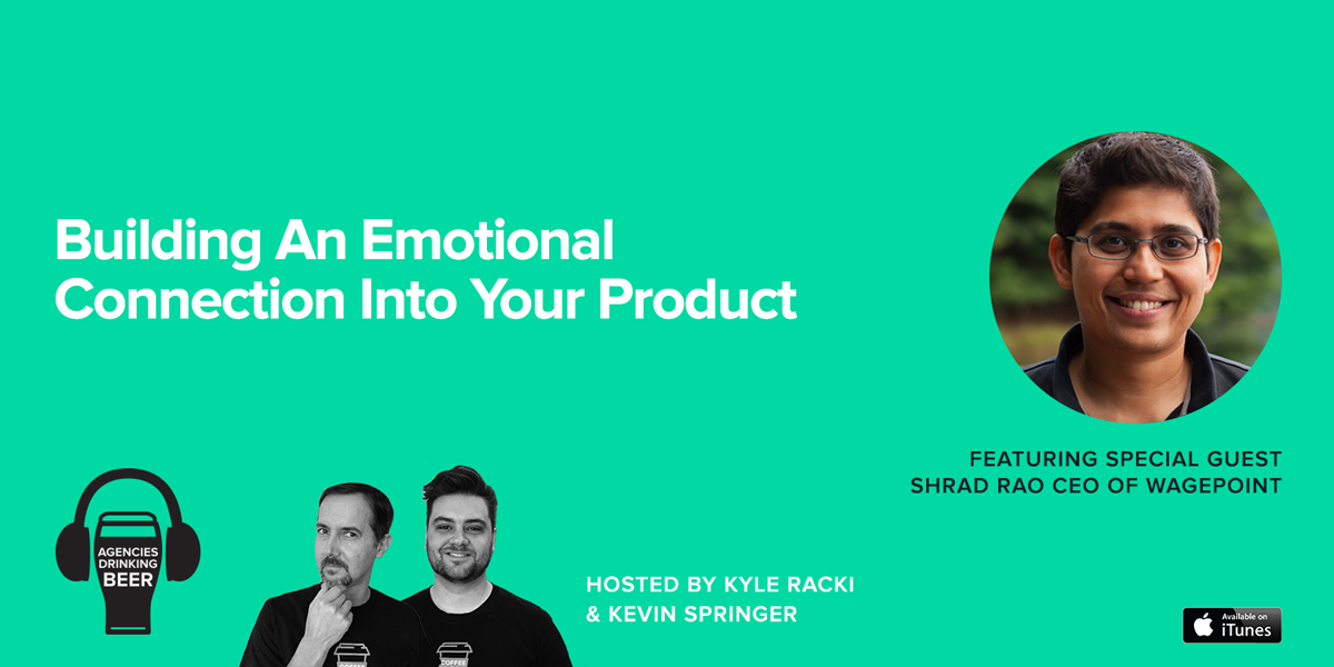 Building an Emotional Connection Into Your Product