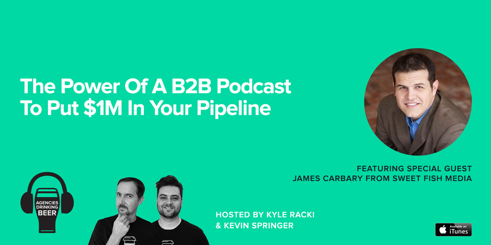 The Power of a B2B Podcast to put $1M in your Pipeline