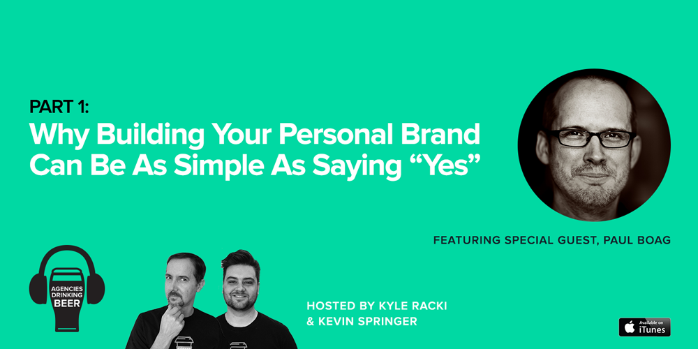 "Why Building Your Personal Brand Can be as Simple as Saying ""Yes"""